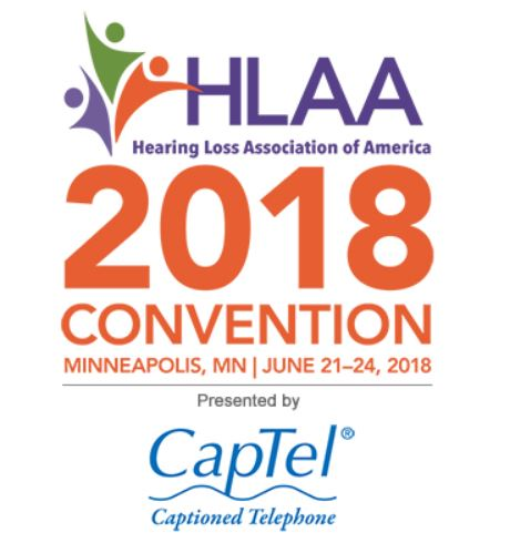 HLAA 2018 National Convention, Minneapolis, MN, June 21-24, 2018
